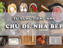 Từ vựng về các vận dụng trong phòng bếp