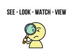 Cách phân biệt see, look, watch, view