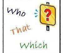 """Những lưu ý khi sử dụng đại từ quan hệ """"Who, Which, Whom..."""""""